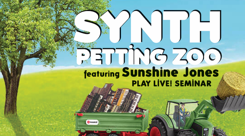 Synth Petting Zoo featuring Sunshine Jones